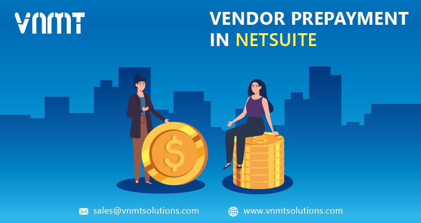 Vendor Prepayment in NetSuite