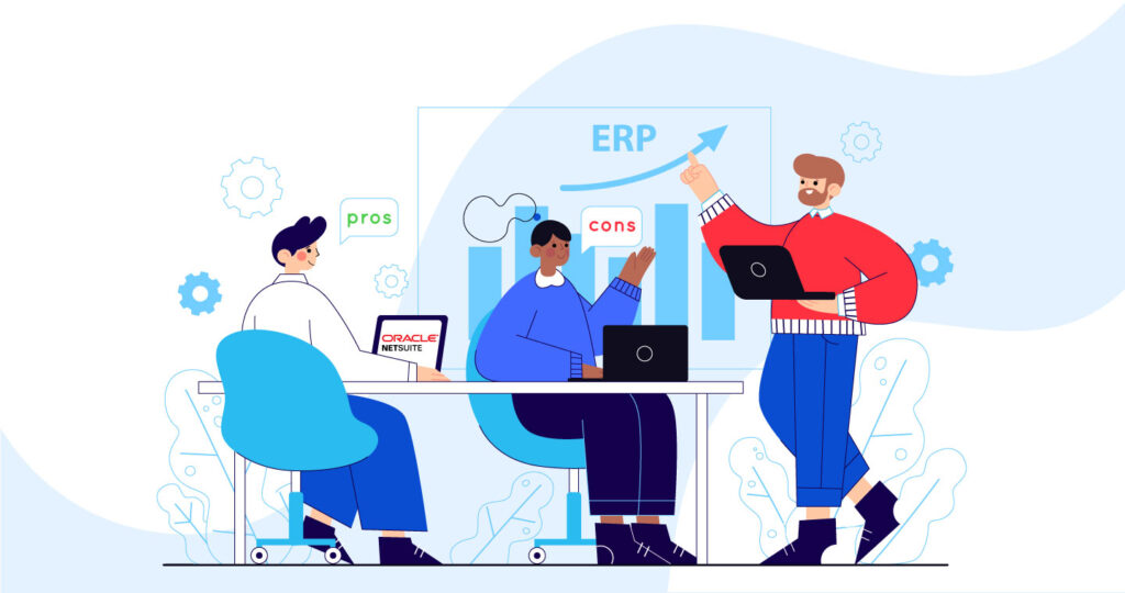 Pros And Cons Of Oracle NetSuite ERP
