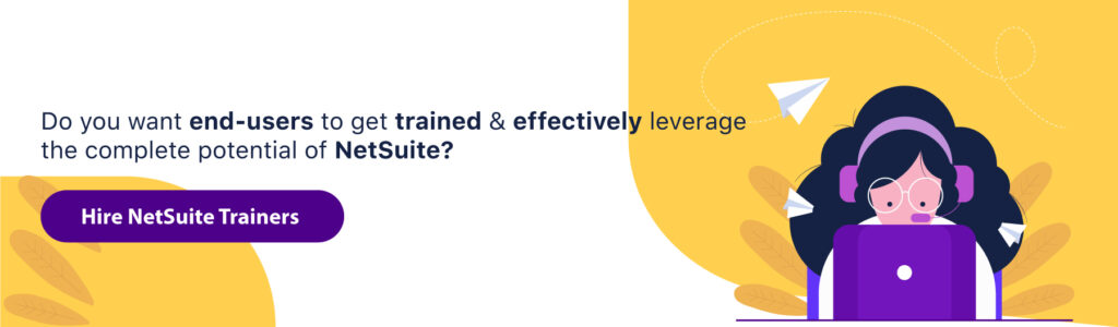 Hire NetSuite Trainers