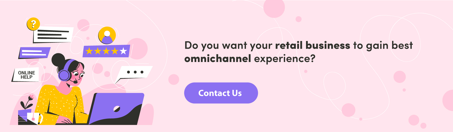 Contact for Improve omnichannel experience of Retail business
